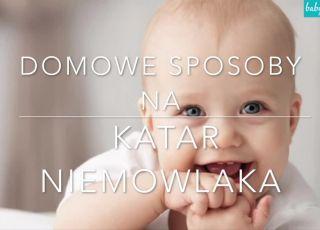 Jak radzić sobie z katarem u niemowlaka [WIDEO]