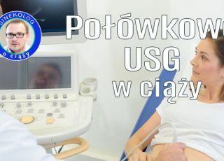 USG połówkowe: kiedy i dlaczego? Mówi ginekolog [WIDEO]
