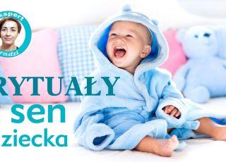 Dlaczego rytuały pomagają dziecku zasnąć? [WIDEO]