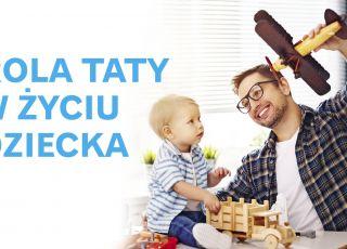 Dlaczego tata jest tak ważny w życiu małego dziecka? [WIDEO]