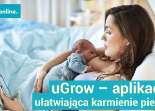 Problem z ogarnięciem noworodka? Wypróbuj aplikację uGrow [WIDEO]
