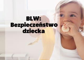 BLW: Bezpieczeństwo dziecka podczas jedzenia [WIDEO]