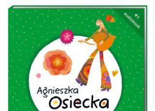 Agnieszka Osiecka dzieciom, audiobook dla dzieci, audiobook