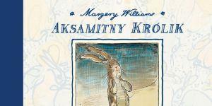 Aksamitny królik, audiobook dla dzieci, książka dla dzieci