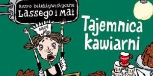 Biuro detektywistyczne Lassego i Mai Tajemnica kawiarni, recenzje
