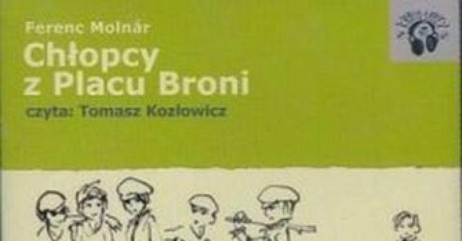 Chlopcy Z Placu Broni Audiobook Dla Dzieci Recenzja Mamotoja Pl