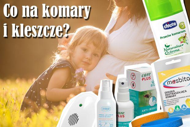 preparat na komary i kleszcze dla cieżarnej i dziecka