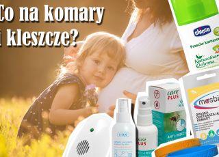 Jakie preparaty na komary stosować u małych dzieci i ciężarnych?