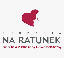 fundacje dla dzieci  Na Ratunek Dzieciom z Chorobą Nowotworową