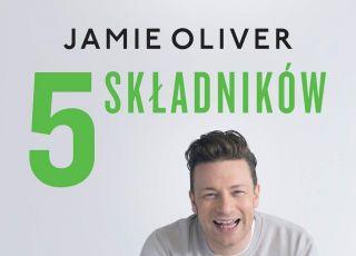 """Gotuj z Jamiem Oliverem – 6 przepisów z jego książki """"5 składników"""""""