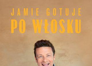Jamie Oliver gotuje po włosku