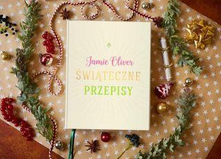 Jamie Oliver Świąteczne przepisy