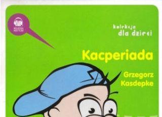Kacperiada, Grzegorz Kasdepke, audiobook dla dzieci, audiobook