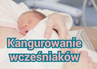 O kangurowaniu wcześniaków mówi neonatolog [WIDEO]