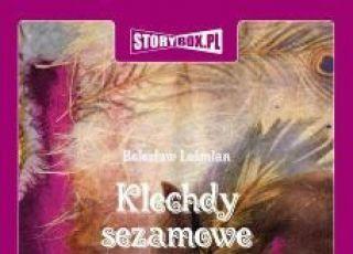 Klechdy sezamowe, audiobook dla dzieci