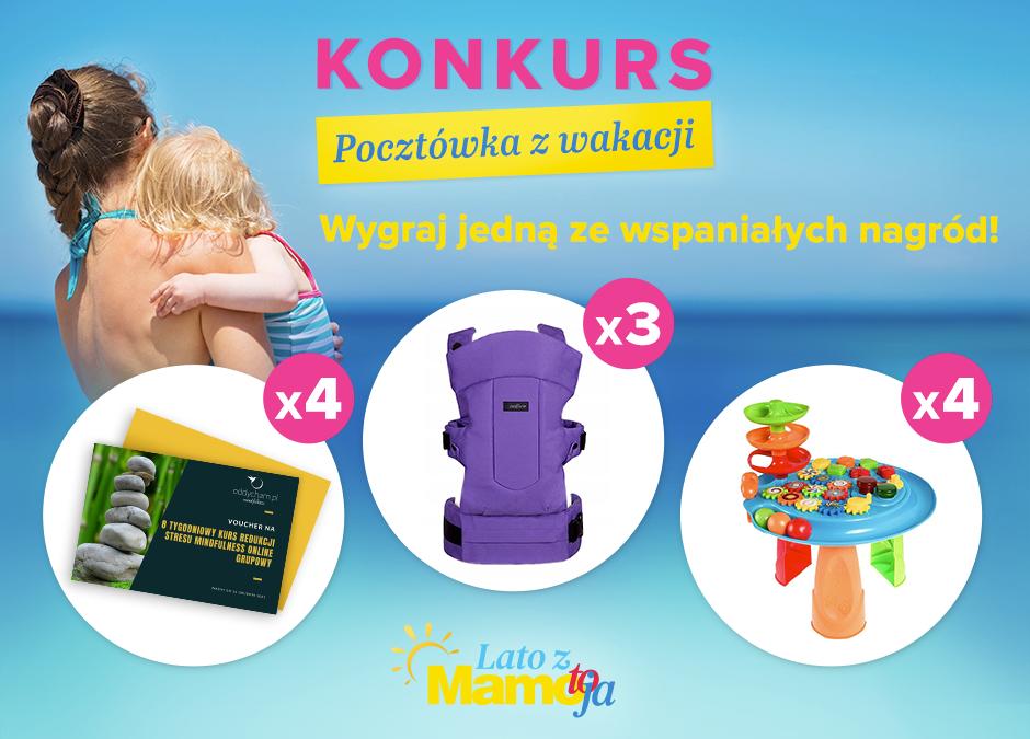 konkurs Lato z Mamo, To Ja Pocztówka z wakacji