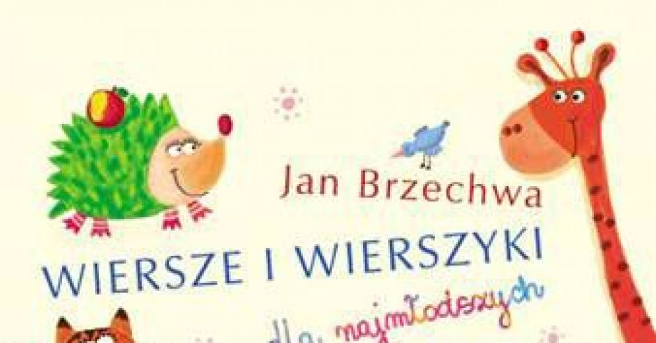 Wiersze I Wierszyki Dla Najmłodszych Jan Brzechwa Mamotojapl