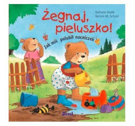 Książka dla 2-latka: Żegnaj, pieluszko!