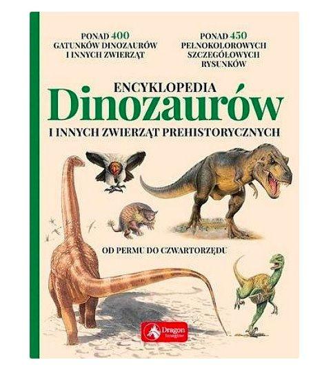 Książki o dinozaurach: Encyklopedia dinozaurów i innych zwierząt prehistorycznych