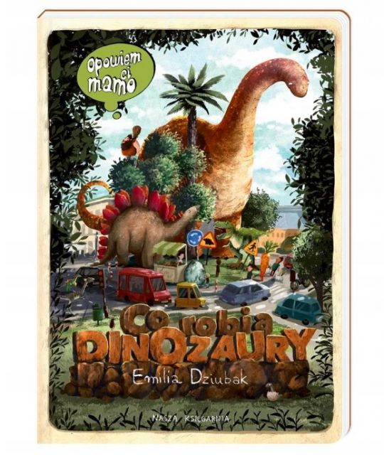 Książka o dinozaurach: Co robią dinozaury