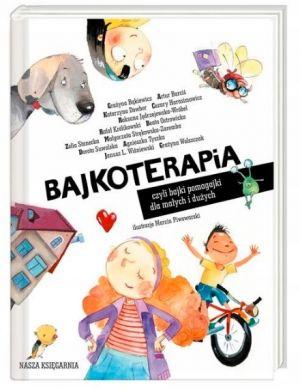 Bajkoterapia: książka o emocjach