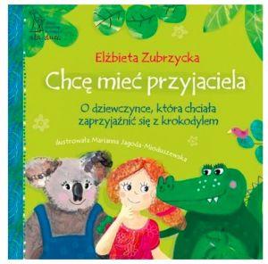 Książka Chcę mieć przyjaciela