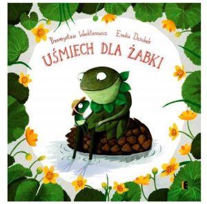 Uśmiech dla żabki: książka o emocjach dla dzieci