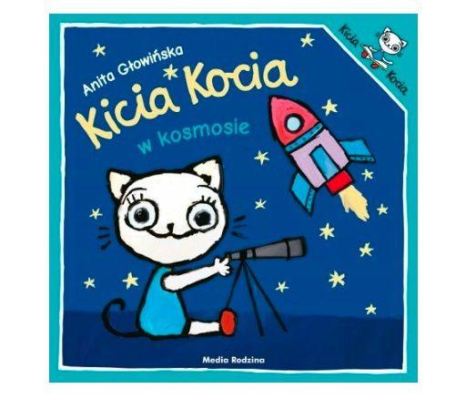 Książka dla dzieci o kosmosie: Kicia Kocia w kosmosie