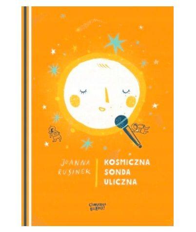 Książka dla dzieci o kosmosie: Kosmiczna sonda uliczna