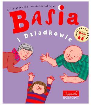 Książki o babci i dziadku: Basia i dziadkowie
