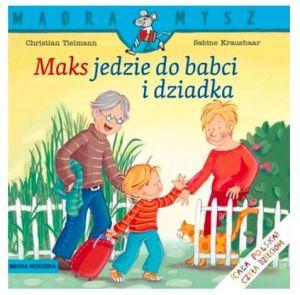 Książki o babci i dziadku: Maks jedzie do babci i dziadka