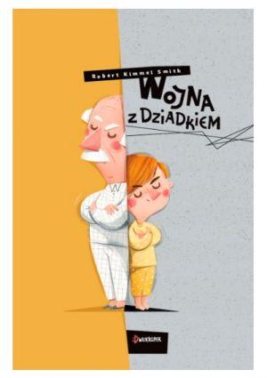 Książka o dziadku: Wojna z dziadkiem