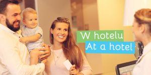 mama w podróży - rozmówki angielskie - w hotelu z dzieckiem