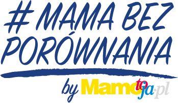 #mamabezporównania mamotoja.pl