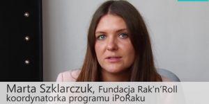 Marta Szklarczuk, fundacja Rak'n'Roll