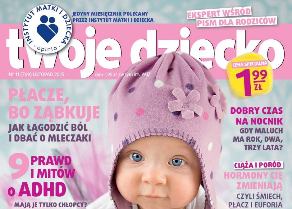 miesięcznik dla rodziców Twoje Dziecko numer 11/2015