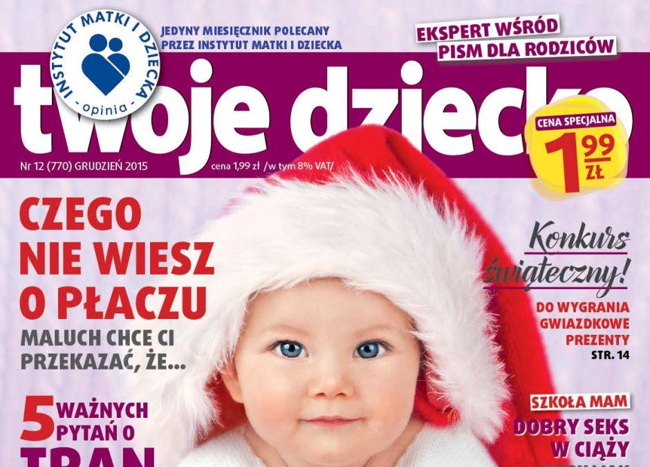 miesięcznik Twoje Dziecko grudzień 2015