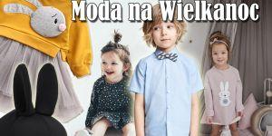 moda-dla-dzieci-na-wielkanoc-nasze-typy-wielkanocne.jpg
