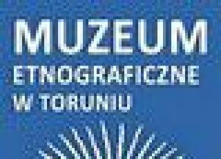 Muzeum Etnograficzne w Toruniu