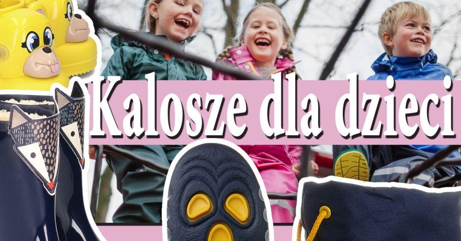 namodnijesze kalosze dla dzieci ocieplane i nie tylko