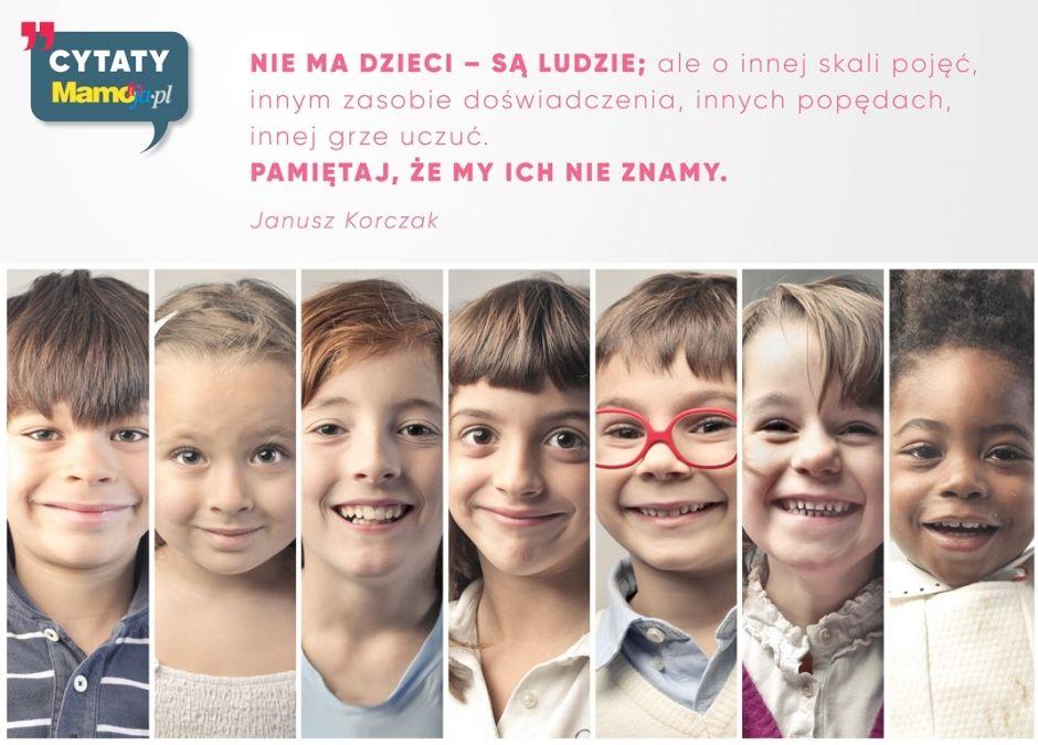 Janusz Korczak Cytaty Dla Rodziców Mamotojapl