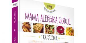 """Okładka książki """"Mama alergika gotuje. Tradycyjnie"""", książka kucharska"""