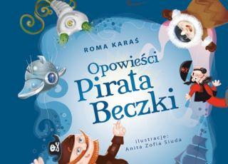 Opowieści Pirata Beczki, książka dla dzieci