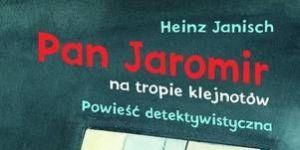 Pan Jaromir na tropie klejnotów, książka dla dzieci, książka detektywistyczna