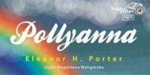 Pollyanna, audiobook dla dzieci, audiobook
