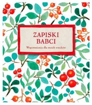 Prezent dla babci od niemowlaka: książka Zapiski babci