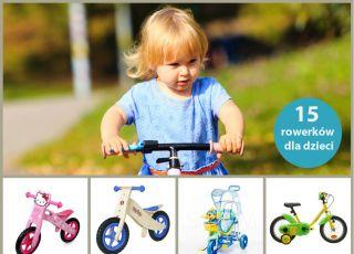rowerki dla dzieci, rowerek biegowy, rowerki dwukołowe