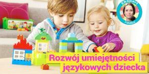 Rozwój umiejętności językowych