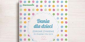 Thermomix - Dania dla dzieci