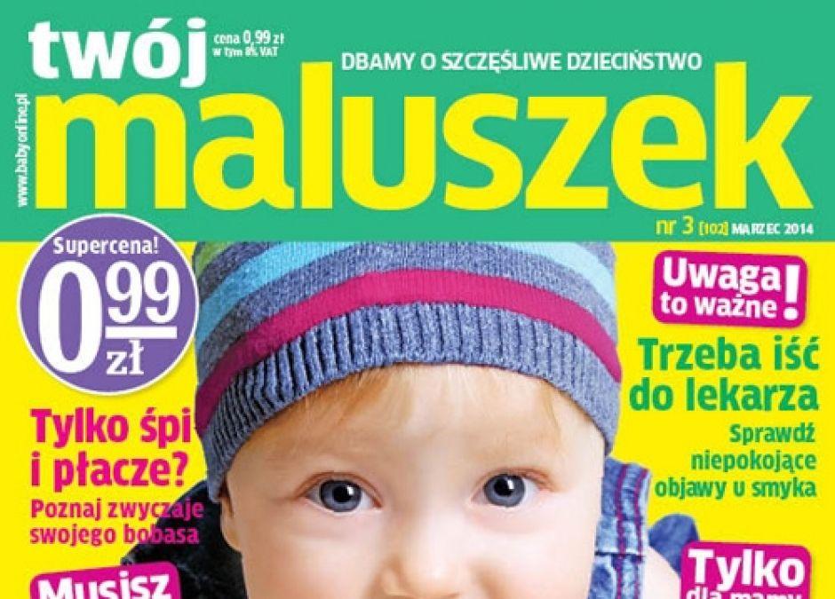 Twój Maluszek nr 3/2014, magazyn dla rodziców